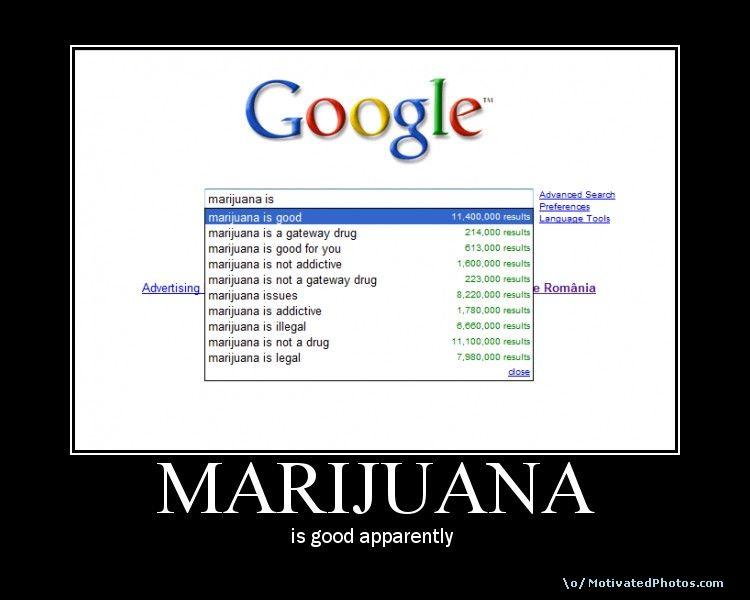 marijuana is good