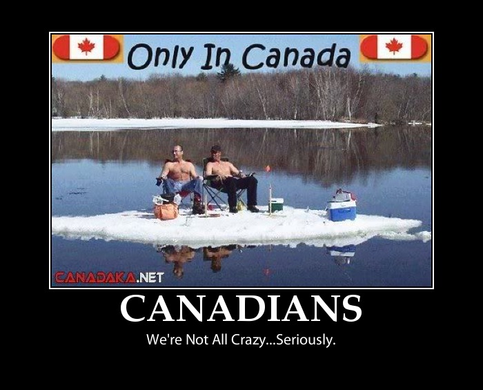 A Canadians Not All Crazy Funny Sign