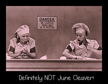 Lucy and Ethel Chocolate Factory Funny June Cleaver